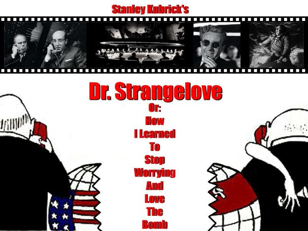 dr strangelove file analysis [on the phone with the russian premier] hello uh, hello hello, dmitri listen, i can't hear too well, do you suppose you could turn the music down just a little a-ha, that's much better yeah, yes fine, i can hear you now, dmitri clear and plain and coming through fine i'm coming through fine.